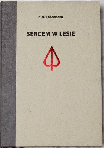 Okładka książki Sercem w lesie