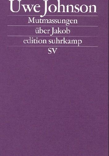 Okładka książki Mutmassungen über Jakob. Roman
