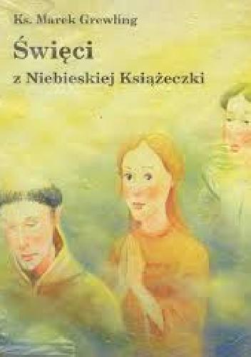 Okładka książki Święci z niebieskiej książeczki