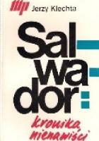 Salwador: kronika nienawiści