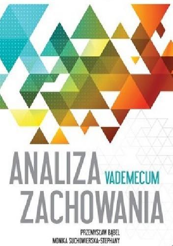 Okładka książki Analiza zachowania. Vademecum