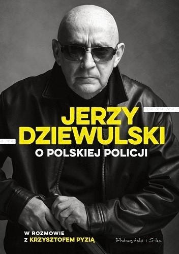 Okładka książki Jerzy Dziewulski o polskiej policji
