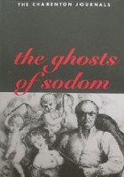 The Ghosts of Sodom: The Charenton Journals