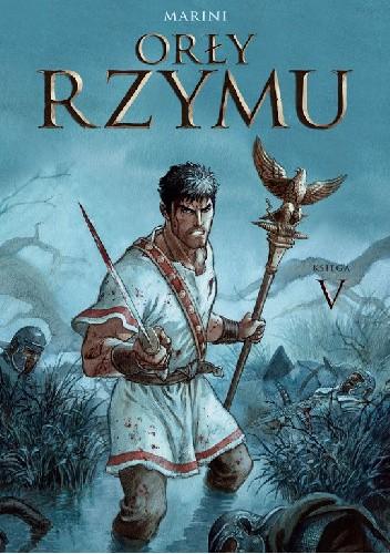 Okładka książki Orły Rzymu. Księga 5