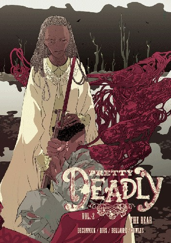 Okładka książki Pretty Deadly Vol 2: The Bear