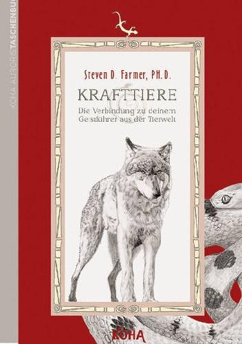 Okładka książki Krafttiere. Die Verbindung zu deinem Geistführer aus der Tierwelt