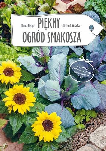 Okładka książki Piękny ogród smakosza