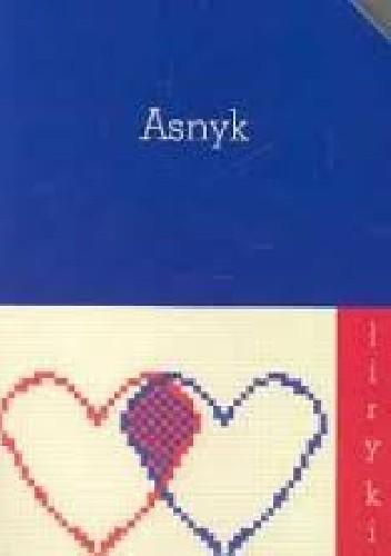 Okładka książki Asnyk Liryki