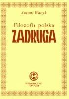 Filozofia polska - Zadruga