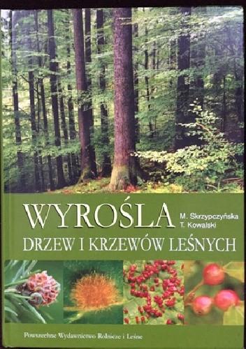Okładka książki Wyrośla drzew i krzewów leśnych