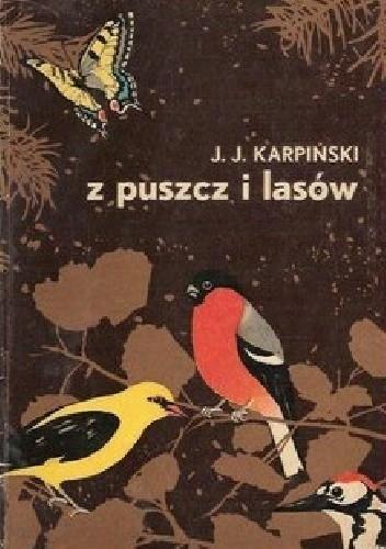 Okładka książki Z puszcz i lasów