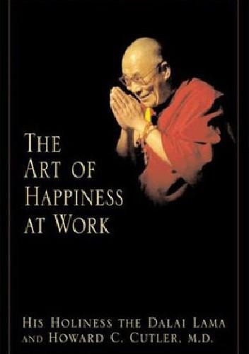 Okładka książki The Art of Happiness at Work