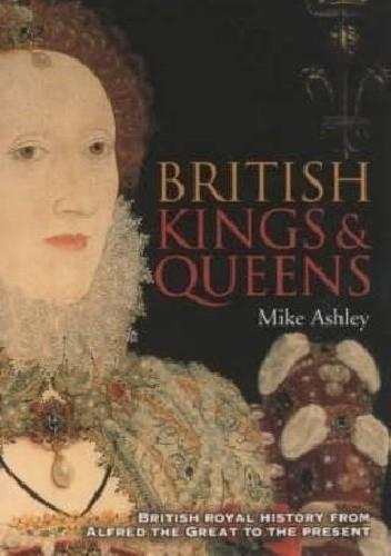 Okładka książki A Brief History of British Kings and Queens