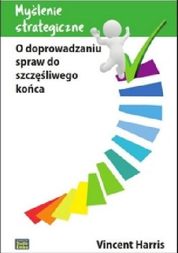 Okładka książki Myślenie strategiczne