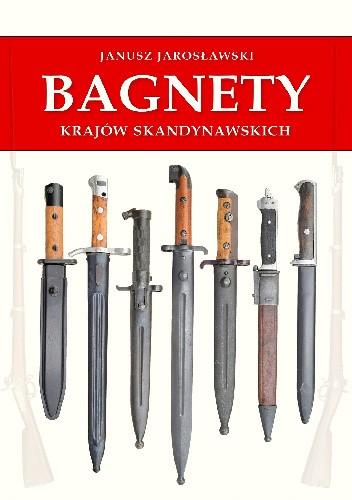 Okładka książki Bagnety Krajów Skandynawskich