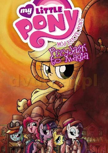 Okładka książki My Little Pony: Przyjaźń to magia, tom 7