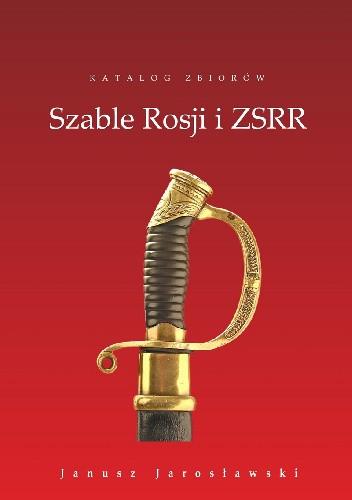 Okładka książki Szable Rosji i ZSRR