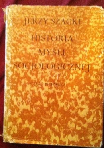 Okładka książki Historia myśli socjologicznej. Część pierwsza