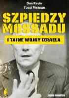 Szpiedzy Mossadu i tajne wojny Izraela