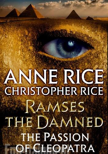 Okładka książki Ramses the Damned: The Passion of Cleopatra