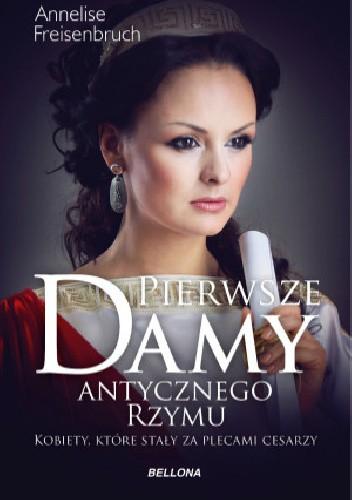 Okładka książki Pierwsze damy antycznego Rzymu