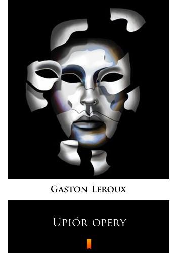 Okładka książki Upiór Opery