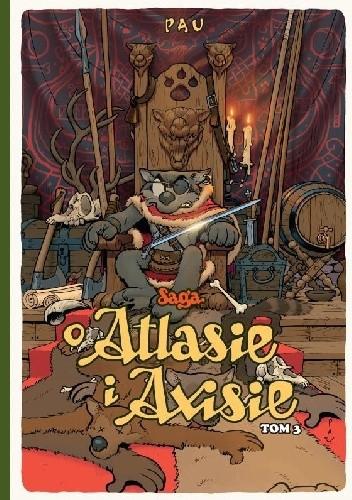 Okładka książki Saga o Atlasie i Axisie. Tom 3
