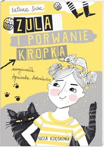 Okładka książki Zula i porwanie Kropka