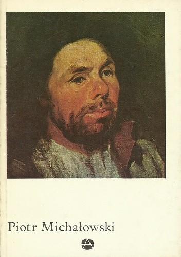 Okładka książki Piotr Michałowski