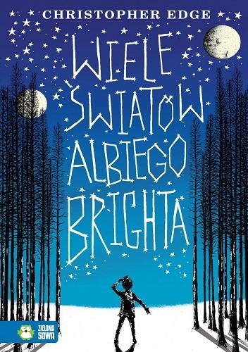 Okładka książki Wiele światów Albiego Brighta