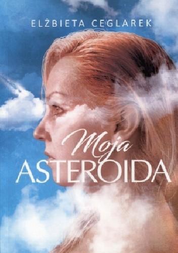Okładka książki Moja asteroida