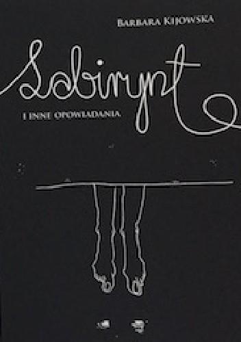 Okładka książki Labirynt i inne opowiadania