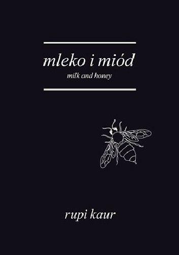 Okładka książki Mleko i miód. Milk and Honey