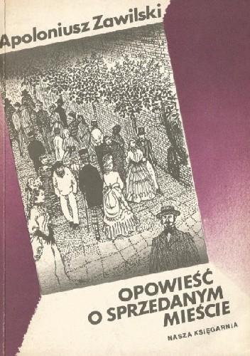Okładka książki Opowieść o sprzedanym mieście