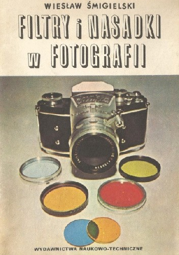 Okładka książki Filtry i nasadki w fotografii