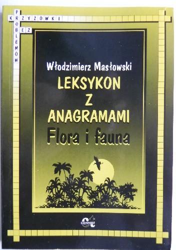 Okładka książki Leksykon z anagramami. Flora i fauna