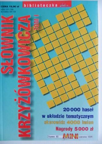 Okładka książki Słownik krzyżówkowicza tom I