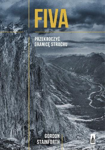 Okładka książki Fiva. Przekroczyć granicę strachu