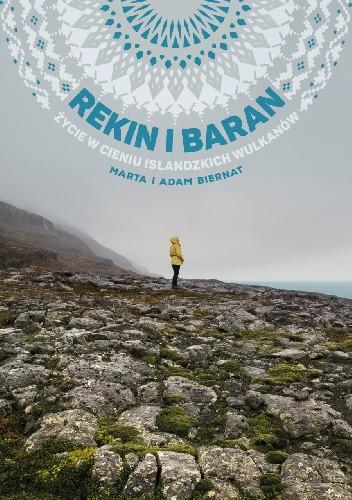 Okładka książki Rekin i baran. Życie w cieniu islandzkich wulkanów