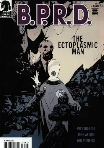 Okładka książki B.P.R.D.: The Ectoplasmic Man
