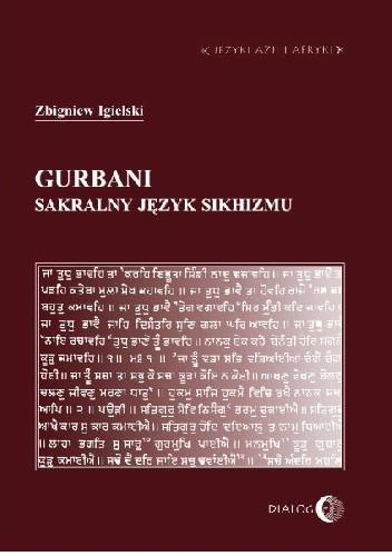 Okładka książki Gurbani. Sakralny język sikhizmu