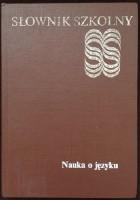 Słownik szkolny. Nauka o języku
