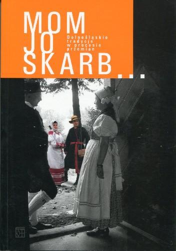 Okładka książki Dolnośląskie tradycje w procesie przemian