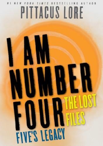 Okładka książki I Am Number Four: The Lost Files: Five's Legacy