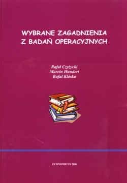 Okładka książki Wybrane zagadnienia z badań operacyjnych. Wydanie 2.