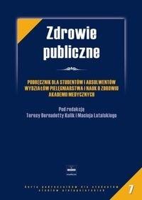 Okładka książki Zdrowie publiczne : podręcznik dla studentów i absolwentów Wydziałów Pielęgniarstwa i Nauk o Zdrowiu Akademii Medycznych
