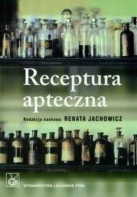 Okładka książki Receptura apteczna Podręcznik dla studentów farmacji
