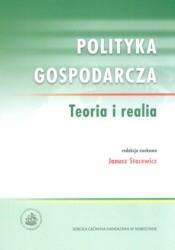 Okładka książki Polityka gospodarcza Teoria i realia
