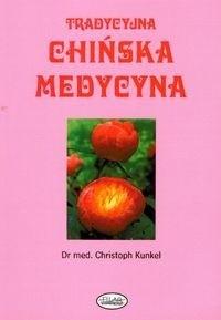Okładka książki Tradycyjna chińska medycyna