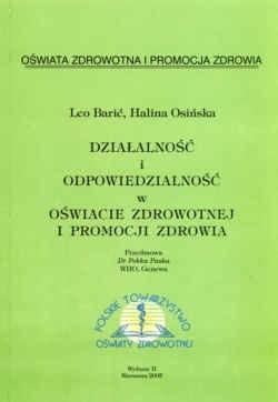 Okładka książki Działalność i odpowiedzialność w oświacie zdrowotnej i promocji zdrowia. Wydanie 2.
